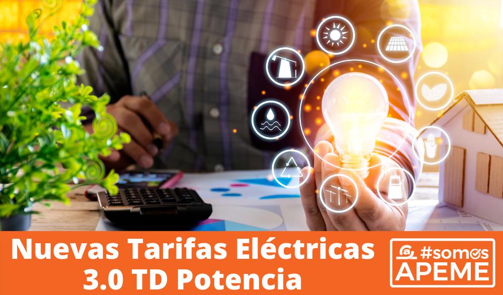 Nuevas Tarifas Eléctricas 3.0 TD