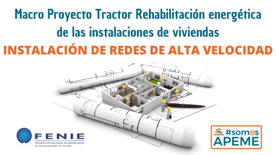La instalación de redes de ICTs en viviendas anteriores al 2000 en el macroproyecto tractor para la rehabilitación de edificios