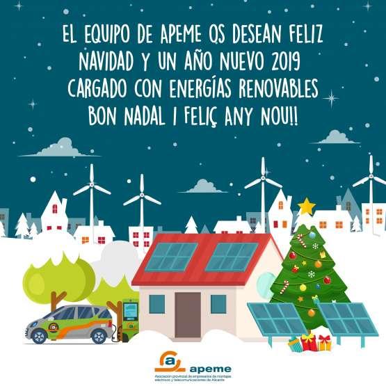 El equipo de APEMEos desean Feliz Navidad y un Año Nuevo 2019 cargado con energías renovables. Bon Nadal y Feliç Any Nou!!