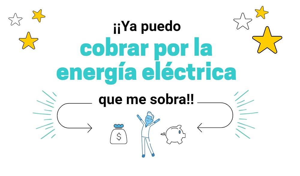 Ya puedo cobrar por la energía eléctrica que me sobra